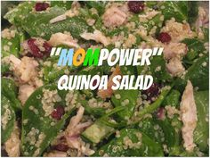 """Mompower"" Quinoa Salad with Spinach, Chicken and Dried Cranberries"