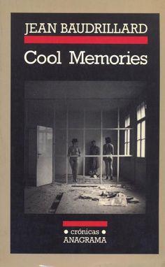 Cool memories : 1980-1985 / Jean Baudrillard ; [traducción, Joaquín Jordá]