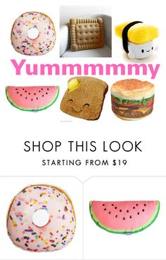 """Food Pillows"" by sassyladies ❤ liked on Polyvore featuring Dot & Bo"