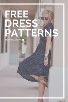 Sew many free dress patterns, I don't know where to start!