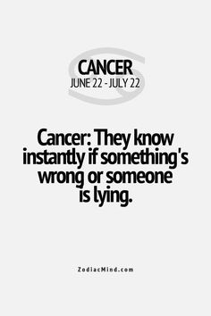 zodiacmind: Amazing Zodiac Facts Here I'm cancer :) Cancer Zodiac Facts, Cancer Horoscope, Cancer Quotes, Gemini And Cancer, Zodiac Mind, My Zodiac Sign, Zodiac Quotes, Just In Case, Just For You
