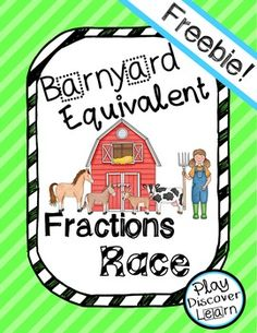 Math Manipulative Barnyard Equivalent Fraction Race Game Freebie  Great for Interactive Math Notebook, math centers, small groups.   Uses Cuisenaire Rods and Gattegno style of teaching.  Teaching subordinate to learning.