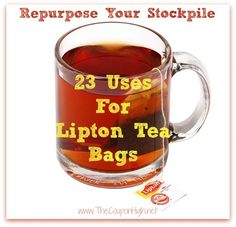 23 Ways to Repurpose Your Lipton Tea Bags. Ideas covered include health, beauty and homcare. Definitely going to have to try the Plant food idea because I routinely kill plants