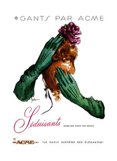 Elegant vintage French Acme Gloves ad (1948). #vintage #1940s #gloves #fashion