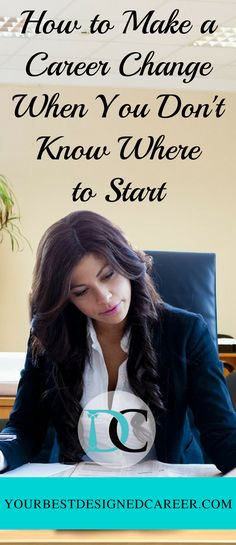 career advice, career change, new career, career, how to change career, new job, job change