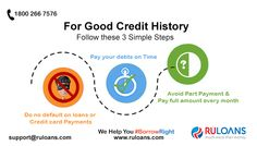 Have poor #CreditHistory? Follow these simple 3 steps to enhance your #CreditScore - #Ruloans. For more details visit - https://www.ruloans.com/