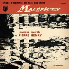 pierre henry - maléfices (12inch vinyl lp) pierre henry - maléfices (12inch vinyl lp) [cack006lp] - $25.80 : Experimedia, Exceptional independent music sales & more.