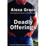 Deadly Offerings (Volume 1) (Paperback)By Alexa Grace
