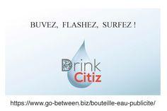 Drink CITZ: La bouteille d'eau minérale communicante et économique (voire gratuite)