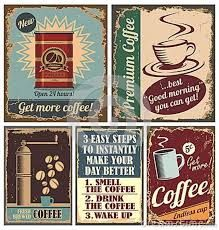Coffee posters really like the vintage ads for coffee