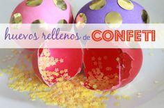Divertidos huevos rellenos de confeti | Blog de BabyCenter