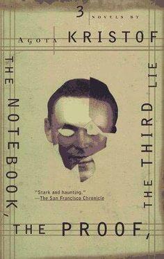 Agota Kristof - Trilogy