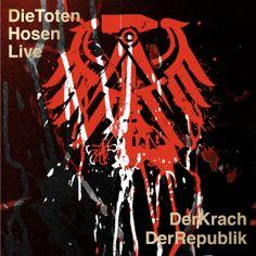 album cover art: die toten hosen - die toten hosen live: der krach der republik  [11/2013]