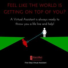 feel like the world is getting on top on you virtualassistant makelifeeasy