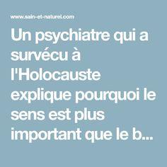 Un psychiatre qui a survécu à l'Holocauste explique pourquoi le sens est plus important que le bonheur