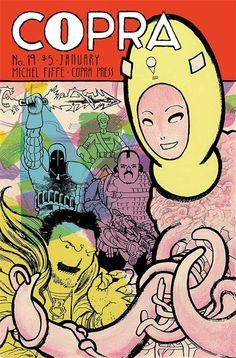 COPRA Writer/Artist: Michel Fife Publisher: Bergen Street Comics