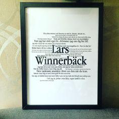 Gjorde en tavla med Lars Winnerbäck-citat.