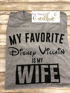 My Favorite Disney Villian is my Wife Disney Shirts ~ Husband Disney Trip Shirts ~ Disney Man Shirts ~ Disney Dad Trip ~ Disney – Men's style, accessories, mens fashion trends 2020