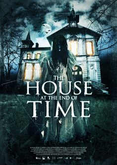 The House At The End Of Time |Jinga Films | Amazing horror flick coming out of Venezuela