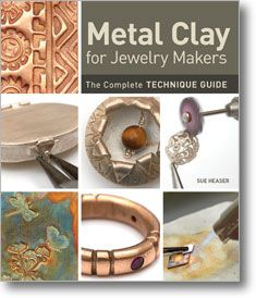Metal Clay for Jewelry Makers The Complete Technique Guide Explore a beautifully illustrated, encyclopedic must-have that offers a plethora of metal clay techniques for beginner and advanced jewelry makers. Sue Heaser Hardcover $29.95