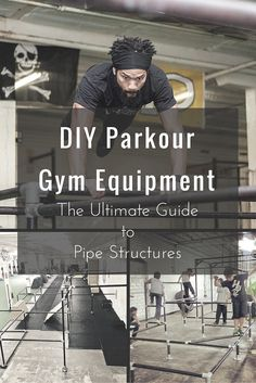DIY Parkour Gym Equipment: The Ultimate Guide to Pipe Structures  #parkour #freerunning