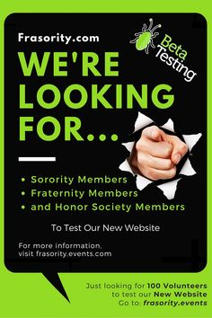 Frasority.com is about to be released! But we have to conduct a Beta Test first to make sure the platform can support the traffic. We also need some feedback from those not involved with the development of the site. We are looking for individual members of Sororities, Fraternities, and Honor Societies to participate. Please sign up to get more instructions today!