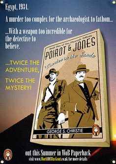 Hercule Poirot and Indiana Jones meet in a mystery novel set in Eypet, 1934. Looks great! But there's one problem ... it hasn't been written yet! >_