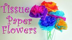 DIY crafts: How to make tissue paper flowers EASY! Ana   DIY Crafts.