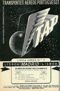 TAP - The first commercial line (Lisbon-Madrid) opens on September # Portugal Vintage Poster, Vintage Travel Posters, Vintage Wall Art, Vintage Postcards, Poster Ads, Typography Poster, Vintage Advertisements, Vintage Ads, Nostalgic Pictures