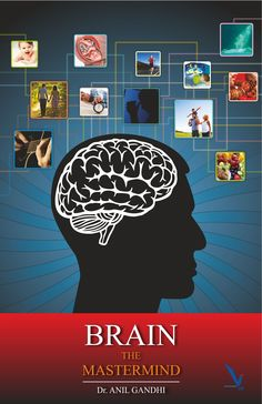 Brain The Mastermind. This book will enlighten the reader and make him more curious.