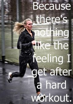 How to be fit? Bacuse there's nothing like the feeling I get after a hard workout. Motivational quotes for fitness Fitness Workouts, Fitness Motivation, Sport Fitness, Running Motivation, Running Workouts, Fitness Quotes, Weight Loss Motivation, Health Fitness, Weight Lifting Quotes