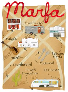 LaBelle Mariposa - Ok, I'm in love with Marfa Texas. This Map Illustration by Jessica Rae Gordon is perfect! Someday, my dream town, Dunsmuir, CA will foster artists like Marfa (my dream!!!) www.LaBelleMariposa.com
