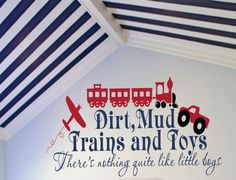 Airplane & Train Wall Decal - Playroom Bedroom Baby Nursery Vinyl Wall Lettering Quote Dirt, Mud, Trucks and Toys 22h x 36w