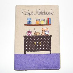 Recipe Notebook, can be personalised.  By Ruby Patch