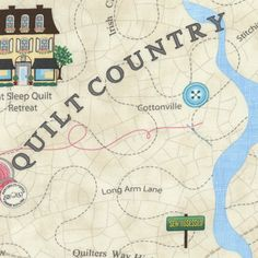 Timeless Treaures Row By Row by Debra Gabel Sewing Destinations Map Experience Map, Row By Row Experience, Old Country Stores, Country Maps, Country Shop, Timeless Treasures Fabric, Cotton Crafts, Gabel, Quilt Kits