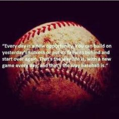 A little baseball inspirational quote.
