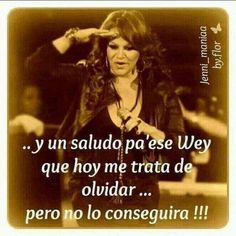 Boss Bitch Quotes, Badass Quotes, Spanish Humor, Spanish Quotes, Jenny Rivera Quotes, Jennifer Rivera, Quotes To Live By, Life Quotes, Song Quotes