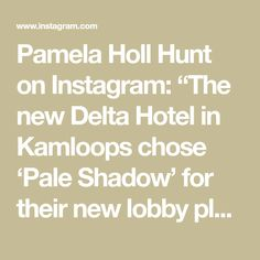"""Pamela Holl Hunt on Instagram: """"The new Delta Hotel in Kamloops chose 'Pale Shadow' for their new lobby plus 6 others for the hotel's public areas.  @deltahotels…"""" Hotel S, Public, Paintings, Instagram, Paint, Painting Art, Painting, Painted Canvas, Drawings"""