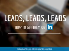 Isn't it a good idea to shower the opportunity of B2B leads with LinkedIn? Think about it and use this gateway for fuelling up your sales channel. It is a precious tool which expedites lead opportunities for B2B marketers.