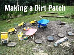a dirt patch - a great way to make use of a muddy garden :-) definately giving this a go!