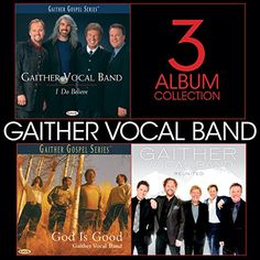Gaither Vocal Band - 3 Album Collection: Gaither Vocal Band, Green