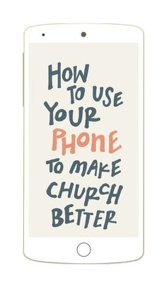 Find smarter ways to use your smartphone at church. well first i need to get a smartphone.but this is good for the future :) Latter Days, Latter Day Saints, Lds Church, Church Ideas, Church Logo, Church Ministry, Church Stage, Sabbath Day Holy, Lds Seminary