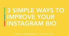 3 Simple Ways to Improve Your Instagram Bio