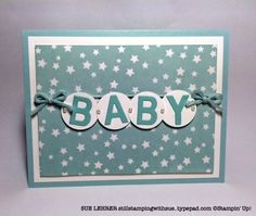 Handmade baby card using Little Letters Thinlits and Irresistibly Yours Specialty Designer Series Paper (Sale-a-Bration free item) from Stampin' Up!