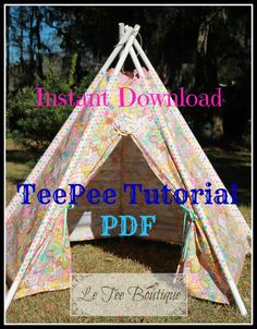 INSTANT DOWNLOAD Boutique Fabric TeePee Pattern Tutorial Indoor Outdoor Play Tent Posh Photo Prop Tee Pee Playhouse PDF Hut Glamping Party on Etsy, $9.00