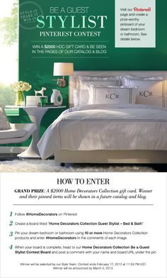 CONTEST HAS ENDED. Introducing the Home Decorators Collection Be a Guest Stylist Pinterest Contest! Create a board and pin your dream bedroom or bathroom (see our board as an example!) to win a $2,000 #HomeDecorators gift card & be seen in the pages of our catalog and on our blog! Enter the contest by posting your name and board URL below. Winner will be contacted on Pinterest by March 3, 2013. Official rules here: http://www.homedecorators.com/index.php?folder=contest_rules #Contest