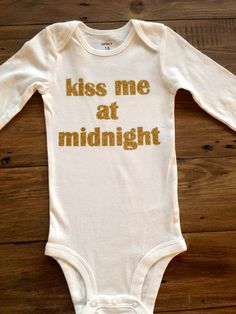 """New Year's Eve """"kiss me at midnight """" Bodysuit"""