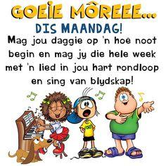 Goeie More, New Week, Singing, Language, Van, Messages, Afrikaans, Comics, Amanda