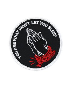 """You are what won't let you sleep"" patch. Dark, but I like it. Maybe not for the kids..."