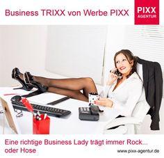 #Business TRIXX von #Werbe PIXX Eine richtige #Business #Lady trägt immer #Rock... oder #Hose  www.pixx-agentur.de  Bildquelle: 62828657 - © milanmarkovic78 www.fotolia.de